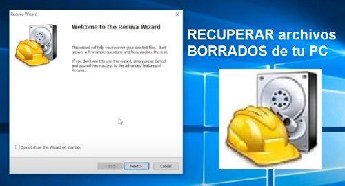RECUPERAR archivos BORRADOS con RECUVA