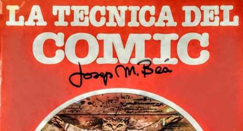 La TÉCNICA del CÓMIC 'Josep Maria Beà'