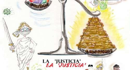¡La Justicia 'mangoneada'!