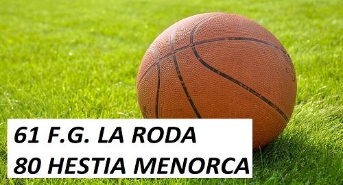 FG LA RODA 61 – HESTIA MENORCA 80