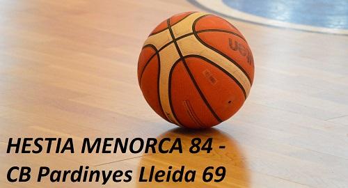 HESTIA MENORCA 84 – CB Pardinyes Lleida 69