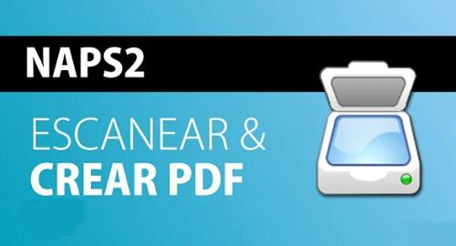 NAPS2, escanear documentos de manera sencilla